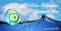 برنامج مميز جداً لتحويل الفيديو | WonderFox HD Video Converter Factory Pro 8.6