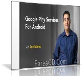 كورس احتراف التعامل مع خدمات جوجل بلاى للمطوريين