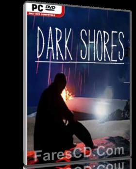 تحميل لعبة | DARK SHORES 2017 | بكراك Codex