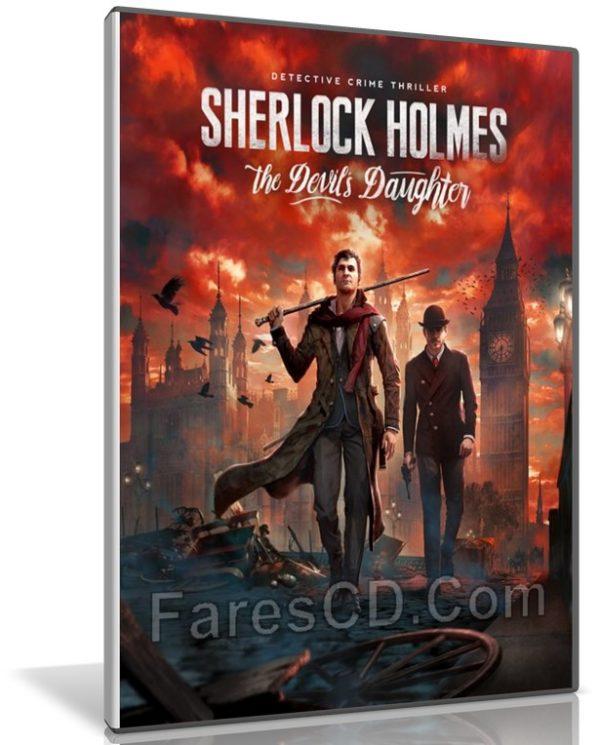 تحميل لعبة | Sherlock Holmes The Devil's Daughter  | نسخة ريباك