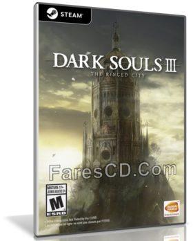تحميل لعبة | Dark Souls III The Ringed City 2017 | نسخة ريباك