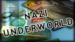 سلسلة عالم النازية الخفى | Nazi Underworld | الموسم الثانى 4 حلقات