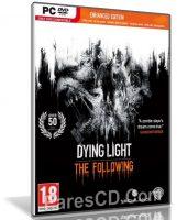 لعبة القتال والإثارة   Dying Light The Following Enhanced Edition 2018