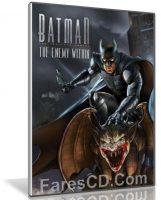 لعبة باتمان 2018   Batman The Enemy Within Complete Season