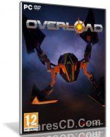 لعبة الأكشن والخيال العلمى | Overload 2018