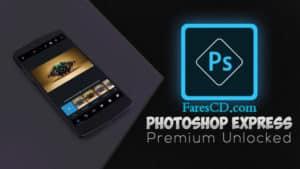 تطبيق فوتوشوب اكسبريس | Adobe Photoshop Express Photo Editor Collage Maker v7.4.824 | أندرويد